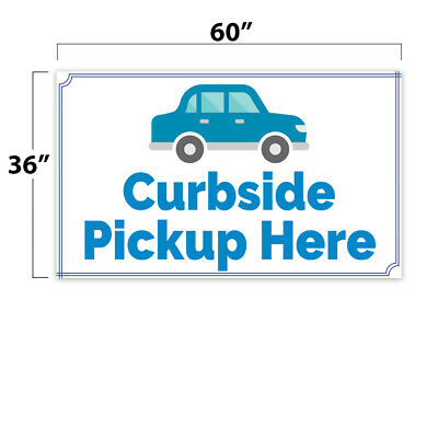 Curbside Pickup Here Vinyl Banner 60 W x 36 H Inches