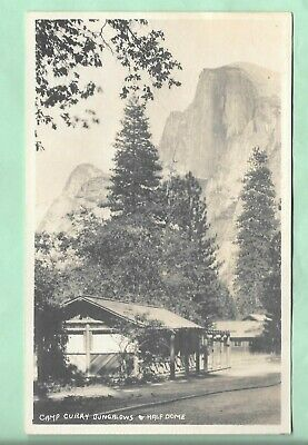 Rppc. Camp Curry Bangalows. Half Dome. Yosemite National Park, California.