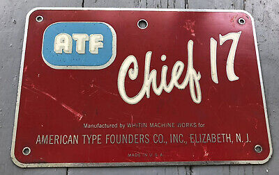 American Type Founders ATF Chief 17 Plate or Sign