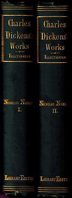 RARE 1875 Charles Dickens 2 Volumes Nicholas Nickleby, Osgood Library Edition