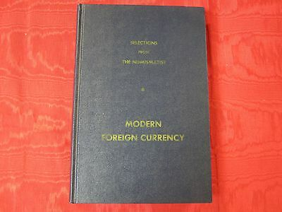 BOOK: MODERN FOREIGN CURRENCY: SELECTIONS FROM THE NUMISMATIST, 320 pages. NEW!