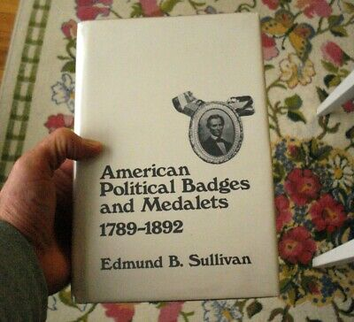 American Political Tokens and Medals Book Sullivan MUST HAVE