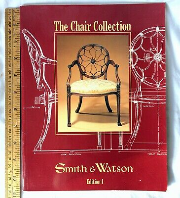 The Chair Collection Smith & Watson Vintage Catalog Book Edition 1 Reference and