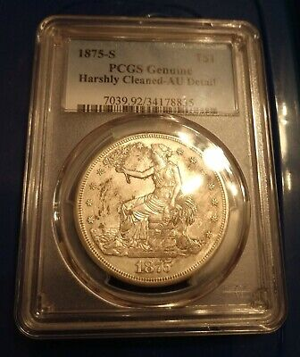 1875-S US TRADE DOLLAR  PCGS Genuine- AU Detail, Harshly cleaned *FREE SHIPPING*