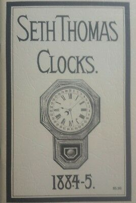 Seth Thomas Clocks 1884-5.