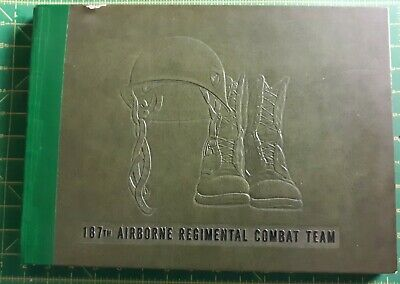 RAKKASAN History of the 187th AIRBORNE REGIMENTAL COMBAT TEAM  1956 Book