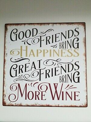 Good Friends Bring Happiness Metal Hanging Sign