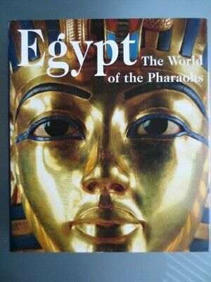 Egypt: The World Of The Pharaohs - Schulz & Seidel - Large Hcover Book + J - Vgc
