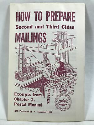 1957 HOW TO PREPARE SECOND & THIRD CLASS MAILINGS Excerpts Chapter 1 Postal Mail