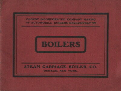 CA 1900s STEAM CAR CARRIAGE  TRUCK BOILER CO OSWEGO NY STANLEY GROUT MASON LANE