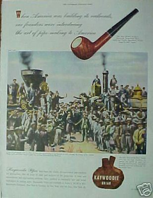 Rare Old Railroad Photo (1869) Kaywoodie Pipes~1945~Ad