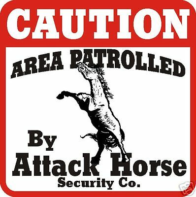Caution Attack Horse Sign