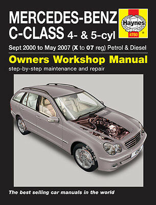 Haynes Workshop Repair Manual For Mercedes C-Class Petrol & Diesel 00 To 07