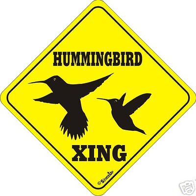 Hummingbird Xing Sign