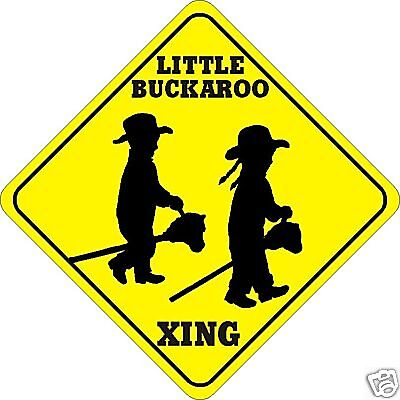 Little Buckaroo Xing Sign