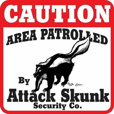 Caution Attack Skunk Sign