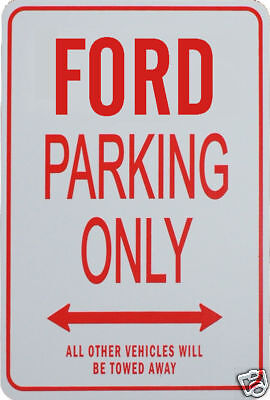 Ford - Parking Only Sign