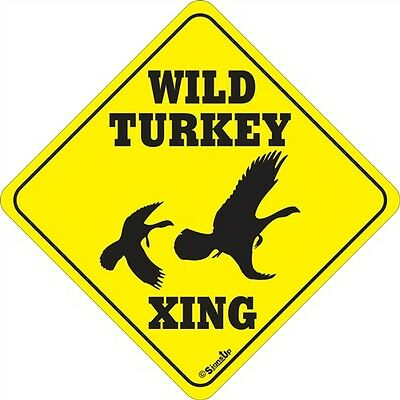 Wild Turkey Xing Sign