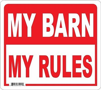 My Barn My Rules Signs Many More Signs Available