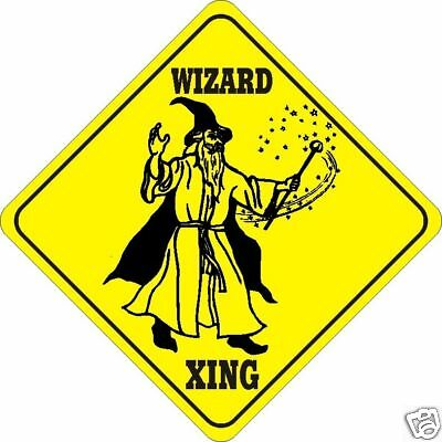 Wizard Xing Signs Fantasy Crossings signs New