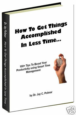Accomplish More In Less Time Self Help Electronic