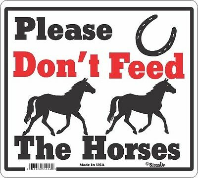 Don't Feed the Horses Signs
