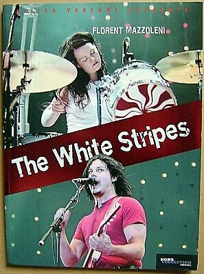 Livre The White Stripes duo de Détroit par Gilles Verlant /E12
