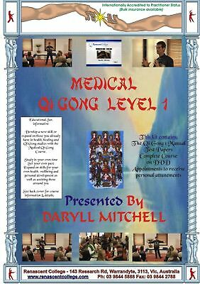 MEDICAL QI GONG LEVEL 1 CORRESPONDENCE COURSE Certified,Accredited Workshop