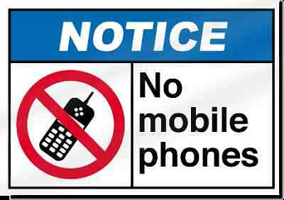 No Mobile Phones Notice Sign