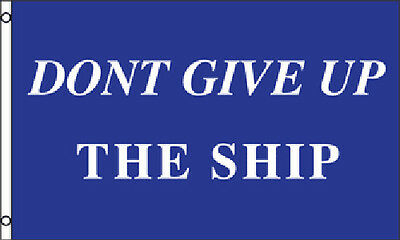 Don't Give Up the Ship 3x5 Pirate Flag Weatherproof