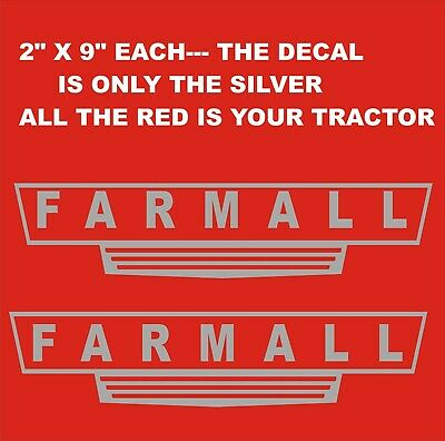 2-  FARMALL.. SILVER  Vinyl Decals Stickers 2 X 9 EACH