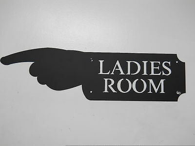 Ladies Room Hand Sign Game Room Woman Restroom Bath