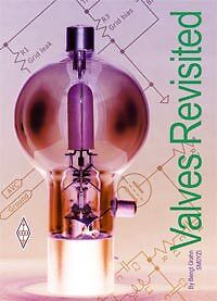 Valves Revisited NEW! EXCELLENT READ