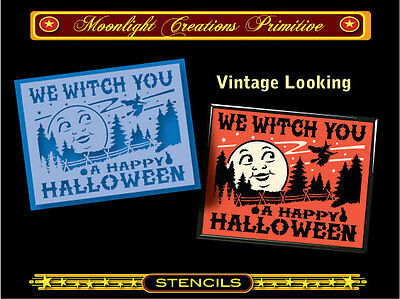 Halloween Stencil~WE WITCH YOU A HAPPY HALLOWEEN~Magical Witch Black Cat & Moon