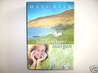 Mary Ryan September Morgen