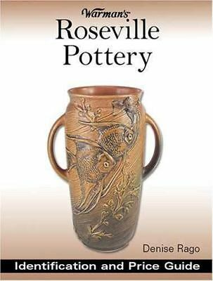 Warman's Roseville Pottery Identification and Price Guide 2nd Edition Book