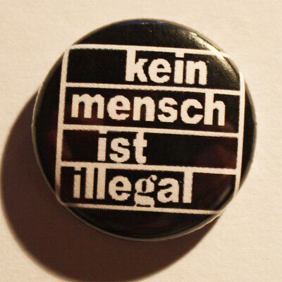 Kein Mensch ist illegal Button / Badge Punk Antifa Refugees welcome Metal Pin
