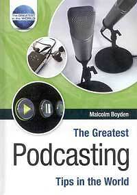 The Greatest Podcasting tips in the World *** Special Offer***