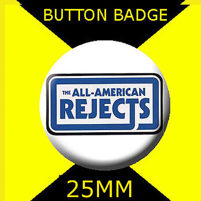 THE ALL-AMERICAN REJECTS -Button Badge 25mm D PIN BACK #CD67