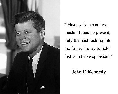 President John F. Kennedy JFK  Quote 8 x 10 Photo Picture #bwk1