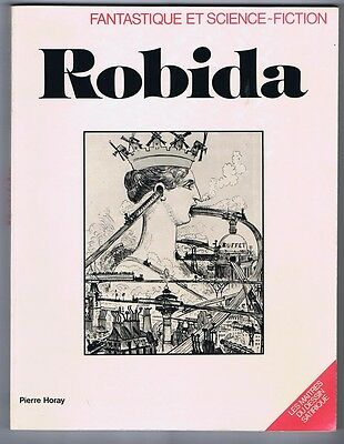 ROBIDA. Fantastique et science-Fiction. Horay 1980