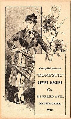 Victorian Trade Card-Domestic Sewing Machine-Milwaukee, WI