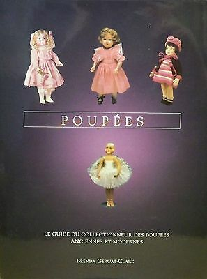 illustrated ANTIQUE & MODERN DOLLS POUPÉES french BOOK vintage toys photos guide
