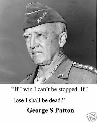 General George S. Patton World War 2 WWII Quote 8 x 10 Photo Picture #ws1