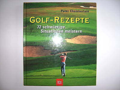 Golf-Rezepte Peter Chamberlain Situationen Meistern