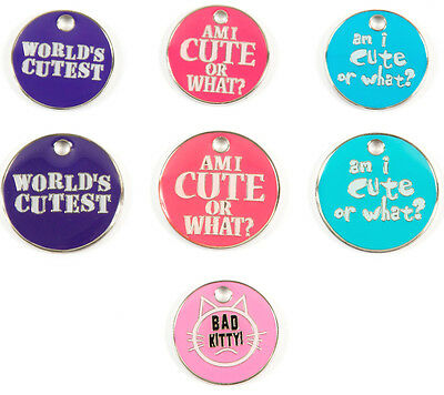 """Pet ID Tag Slogan Tags """"World's Cutest"""" """"Cute or What"""" """"Bad Kitty"""" ENGRAVED FREE"""