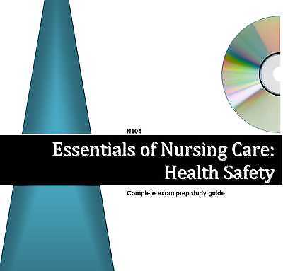 Nurx 104 Essentials Nursing HEALTH SAFETY Study Guide 4 Excelsior College Exam