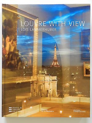 Louvre with view Lois Lammerhuber Loyrette Soulie Englisch