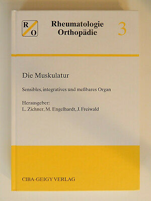 Rheumatologie Orthopädie Die Muskulatur Sensibles integratives messbares Organ