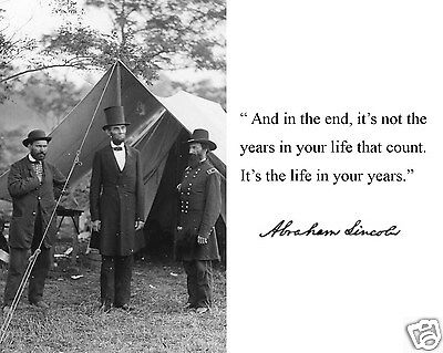"""President Abraham Lincoln """"In the end"""" Autograph Quote 8 x 10 Photo Picture #wn1"""